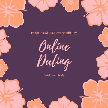 Online Dating Quick Start Guide